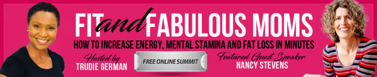 it and Fabulous Moms: How to Increase Energy, Mental Stamina and Fat Loss