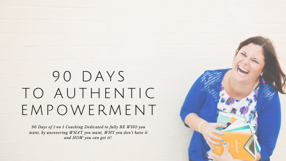 90 Days to Authentic Empowerment